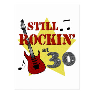 Still Rockin' At 30 Postcard