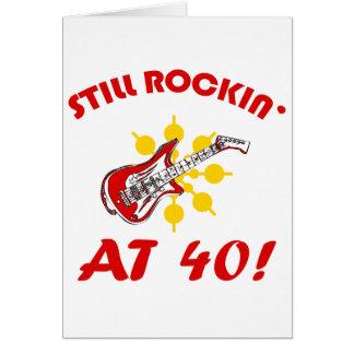 Still Rockin' At 40! Card