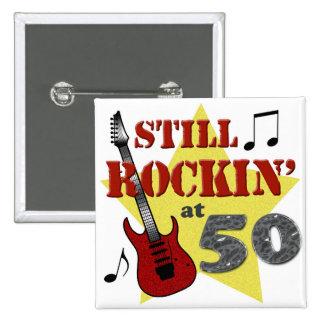 Still Rockin' At 50 2 Inch Square Button