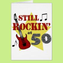 Still Rockin' At 50 Card