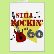 Still Rockin' At 60 Card