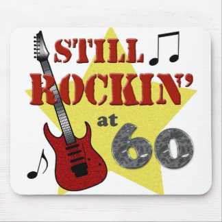 Still Rockin' At 60 Mouse Pad