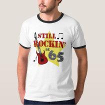 Still Rockin' at 65 T-Shirt