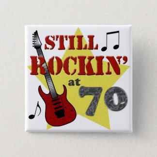 Still Rockin' At 70 Pinback Button