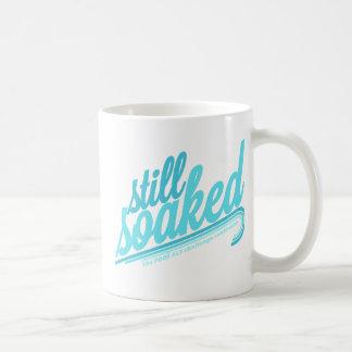 Still Soaked Coffee Mug