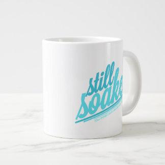 Still Soaked Large Coffee Mug