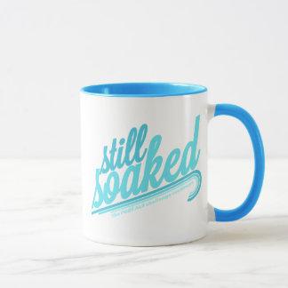 Still Soaked Mug