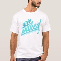 Still Soaked T-Shirt