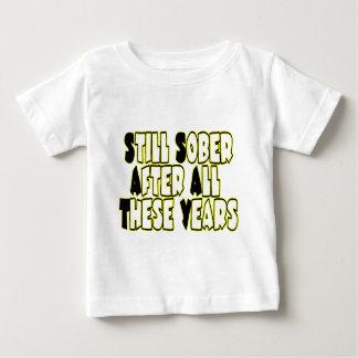 Still Sober Baby T-Shirt