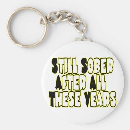 Still Sober Keychain
