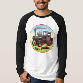 Still Steaming Traction Engine Shirt