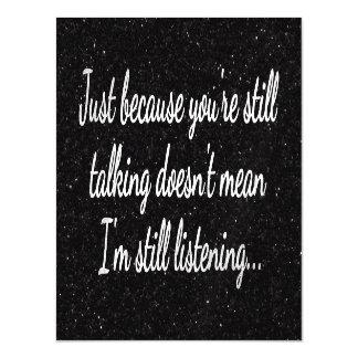 Still Talking? Not Listening...Teen Fun Magnetic Card