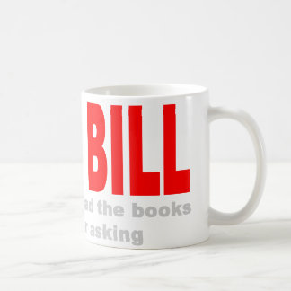 Still Team Bill Coffee Mug