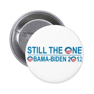 STILL THE ONE - OBAMA - BIDEN 2012 BUTTON