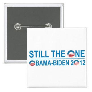 STILL THE ONE - OBAMA - BIDEN 2012 PINBACK BUTTON