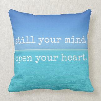 Still your mind Open your heart design Throw Pillow