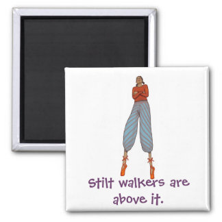 Stilt walkers are above it. 2 inch square magnet