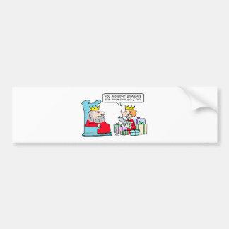 stimulate economy king queen bumper sticker