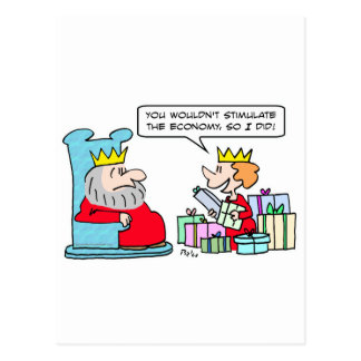 stimulate economy king queen postcard