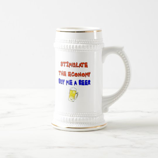 STIMULATE THE ECONOMY BEER STEIN