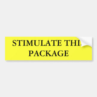 STIMULATE THIS PACKAGE BUMPER STICKER