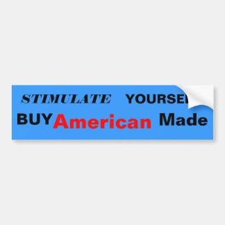 STIMULATE , YOURSELF, BUY , American, Made Bumper Sticker