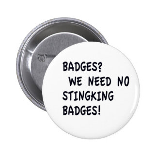 Stingking Badges Button