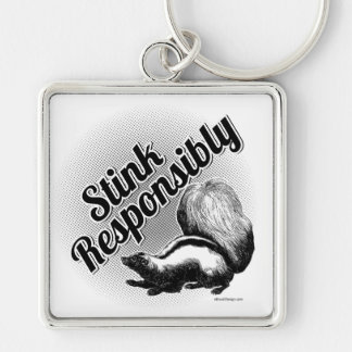 Stink Responsibly Keychain