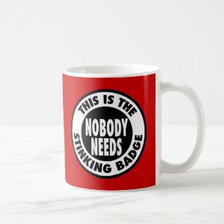 Stinking Badge Coffee Mug