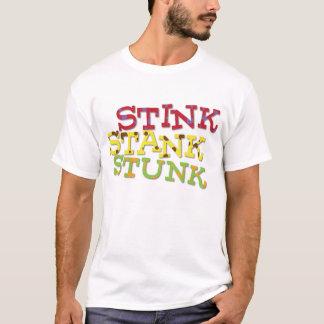 StinkStankStunk T-Shirt