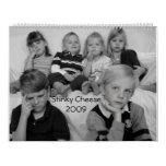 Stinky Cheese2009 - Customized Calendar