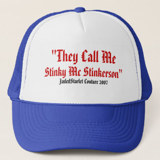 Stinky McStinkerson Jadedstarlet mens or womens ha Trucker Hat