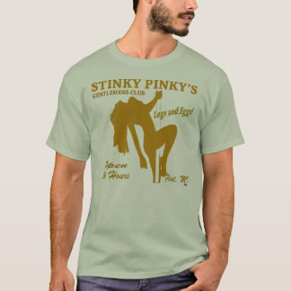 STINKY PINKY'S STRIP CLUB T-Shirt