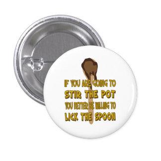 Stir the Pot Lick the Spoon Button