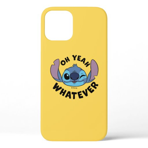 Stitch | Oh Yeah Whatever iPhone 12 Case