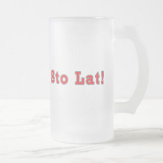 Sto Lat! Frosted Glass Beer Mug