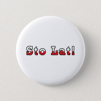 Sto Lat Polish Flag Pinback Button