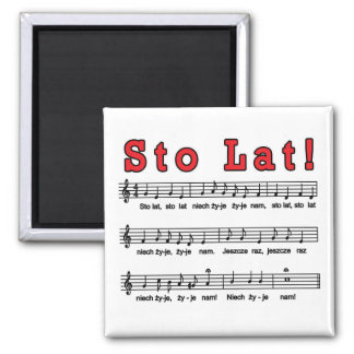 Sto Lat! Song 2 Inch Square Magnet