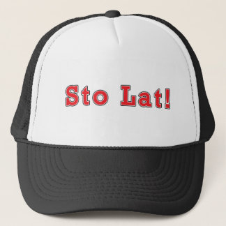 Sto Lat! Trucker Hat