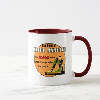Stock Analyst: The Idiot Who Downgraded My Stock Mug