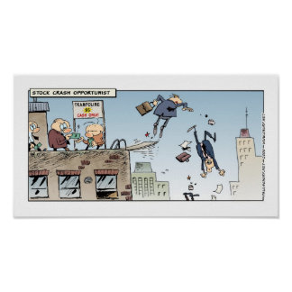 Stock Crash Opportunist Posters