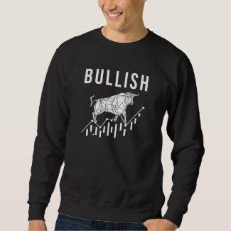 Stock Investor Bullish Bull Sweatshirt