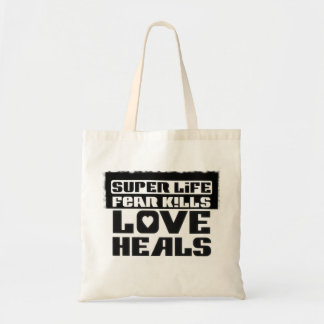 """Stock market """"Super Life to fear kills Love heals  Tote Bag"""