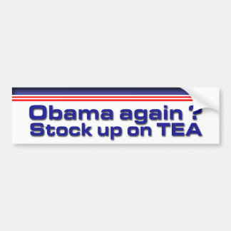 Stock up on Tea Bumper Stickers