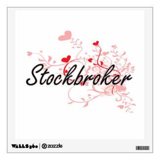 Stockbroker Artistic Job Design with Hearts Room Sticker