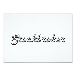 Stockbroker Classic Job Design 5x7 Paper Invitation Card