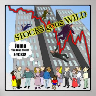 Stocks gone Wild Wall Street Poster