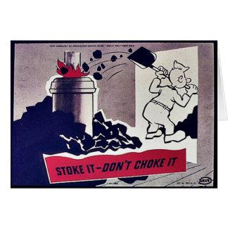 Stoke It-Don't Choke It Card
