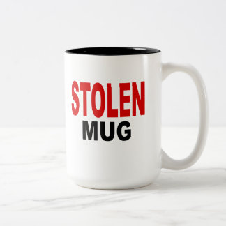 "Stolen Mug, gift mug. Text reads, ""STOLEN MUG"" Two-Tone Coffee Mug"