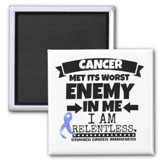 Stomach Cancer Met Its Worst Enemy in Me 2 Inch Square Magnet